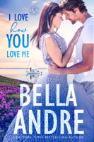 Bella Andre - I Love How You Love Me artwork