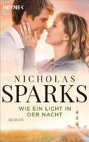 Nicholas Sparks - Wie ein Licht in der Nacht artwork