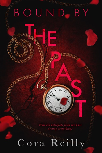 Bound By The Past - Cora Reilly book cover