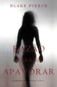 Razão Para Se Apavorar (Um Mistério De Avery Black – Livro 6) Book Cover