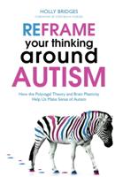 Holly Bridges - Reframe Your Thinking Around Autism artwork