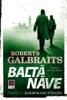 Baltā nāve - Roberts Galbraits