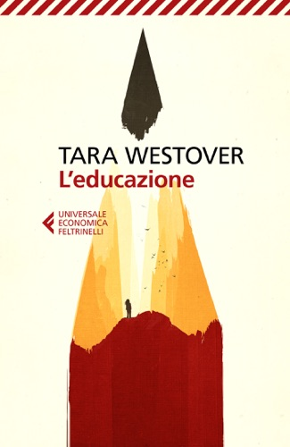 Tara Westover - L'educazione