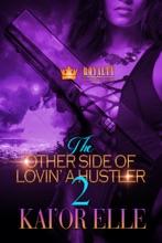 The Other Side Of Lovin' A Hustler 2