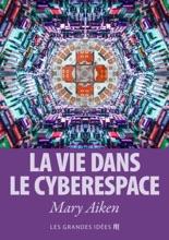 La Vie Dans Le Cyberespace