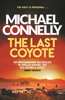 Michael Connelly - The Last Coyote artwork
