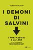 Claudio Gatti - I demoni di Salvini artwork