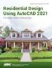 Residential Design Using AutoCAD 2021