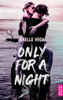 Only For a Night - Axelle Vega