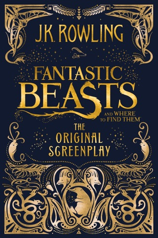 Fantastic Beasts And Where To Find Them The Original Screenplay By J K Rowling Ebook Download Artsenhof Be