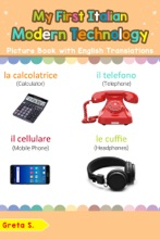 My First Italian Modern Technology Picture Book with English Translations