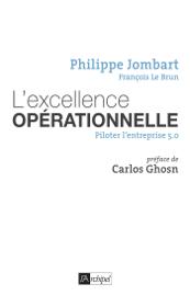 L'excellence opérationnelle - Piloter l'entreprise 5.0