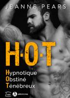 H.O.T - Hypnotique, Obstiné, Ténébreux ebook Download