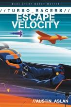 TURBO Racers: Escape Velocity
