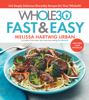 Melissa Hartwig - The Whole30 Fast & Easy  artwork