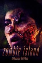 Zombie Island (Zombie Apocalypse #1)