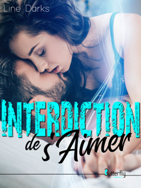 Interdiction de s'aimer Par Interdiction de s'aimer