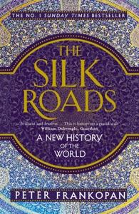 The Silk Roads Book Cover