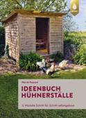 Ideenbuch Hühnerställe