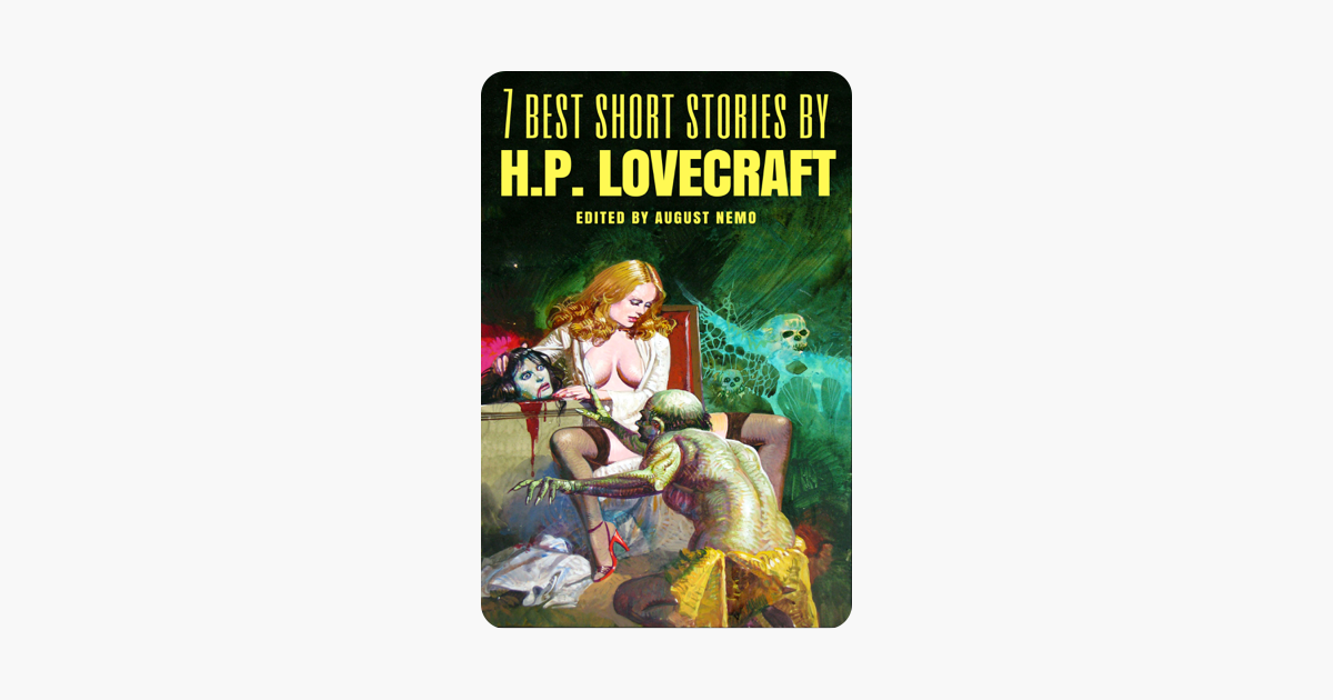 e7a12912d  7 best short stories by H.P. Lovecraft on Apple Books