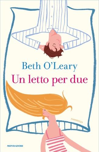 Beth O'Leary - Un letto per due