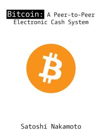 Bitcoin: A Peer-to-Peer Electronic Cash System