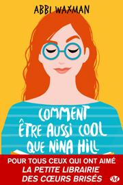 Comment être aussi cool que Nina Hill Par Comment être aussi cool que Nina Hill