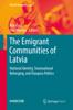 Rita Kaša & Inta Mieriņa - The Emigrant Communities of Latvia artwork