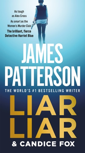 James Patterson & Candice Fox - Liar Liar