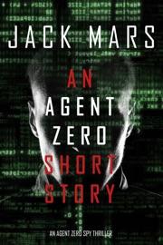 An Agent Zero Short Story PDF Download