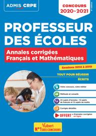 Concours Professeur des écoles - CRPE - Français et Mathématiques - Annales corrigées