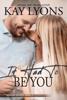 Kay Lyons - It Had To Be You artwork