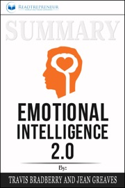 Summary Of Emotional Intelligence 2 0 By Travis Bradberry Jean Greaves