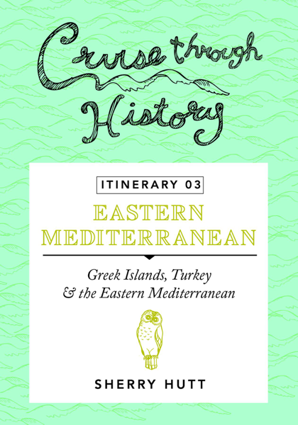 Cruise Through History - Itinerary 03