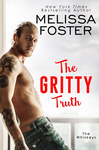 Melissa Foster - The Gritty Truth