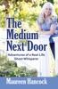 The Medium Next Door