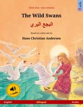 The Wild Swans – البجع البري (English – Arabic)
