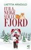 Laetitia Arnould - Et il a neigé sur le Fjord Grafik