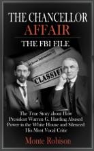 The Chancellor Affair: The FBI File
