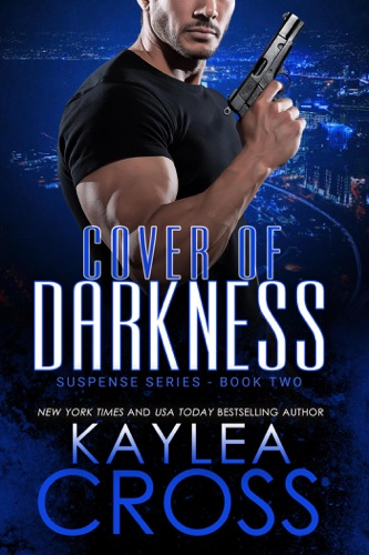 Kaylea Cross - Cover of Darkness