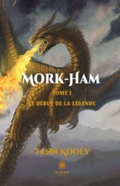 Mork-Ham - Tome 1