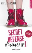 Secret défense d'aimer - tome 1