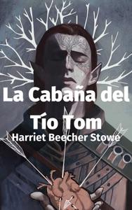 La Cabaña del Tío Tom Book Cover
