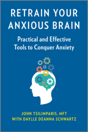Retrain Your Anxious Brain