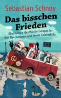 Sebastian Schnoy - Das bisschen Frieden artwork