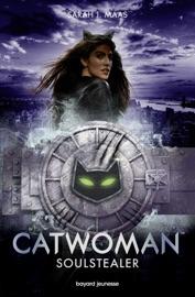 Catwoman : Soulstealer PDF Download