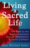Living A Sacred Life
