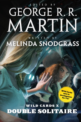 Melinda Snodgrass, George R.R. Martin & Wild Cards Trust - Wild Cards X: Double Solitaire