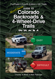Guide to Northern Colorado Backroads & 4-Wheel-Drive Trails 4th Edition
