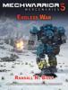 Randall N. Bills - MechWarrior 5 Mercenaries: Endless War (An Origins Series Story, #3)  artwork